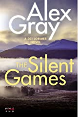The Silent Games: A DCI Lorimer Novel (William Lorimer Book 11) Kindle Edition