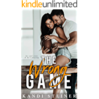 The Wrong Game: A Sports Romance