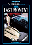 西風 LAST MOMENT (Motor Magazine Mook)