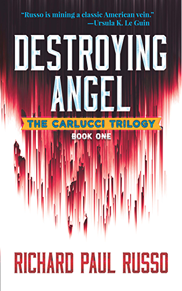 Amazon Com Destroying Angel The Carlucci Trilogy Book One Ebook Russo Richard Paul Kindle Store
