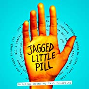 Jagged Little Pill (Original Broadway Cast Recording) [Explicit]