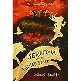 Serafina and the Twisted Staff (Serafina (2))