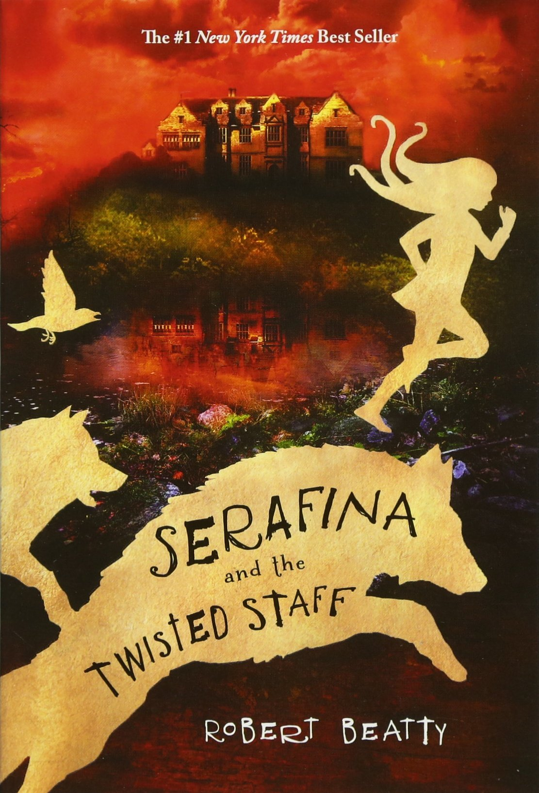 Serafina and the Twisted Staff (Serafina (2)): Robert Beatty ...