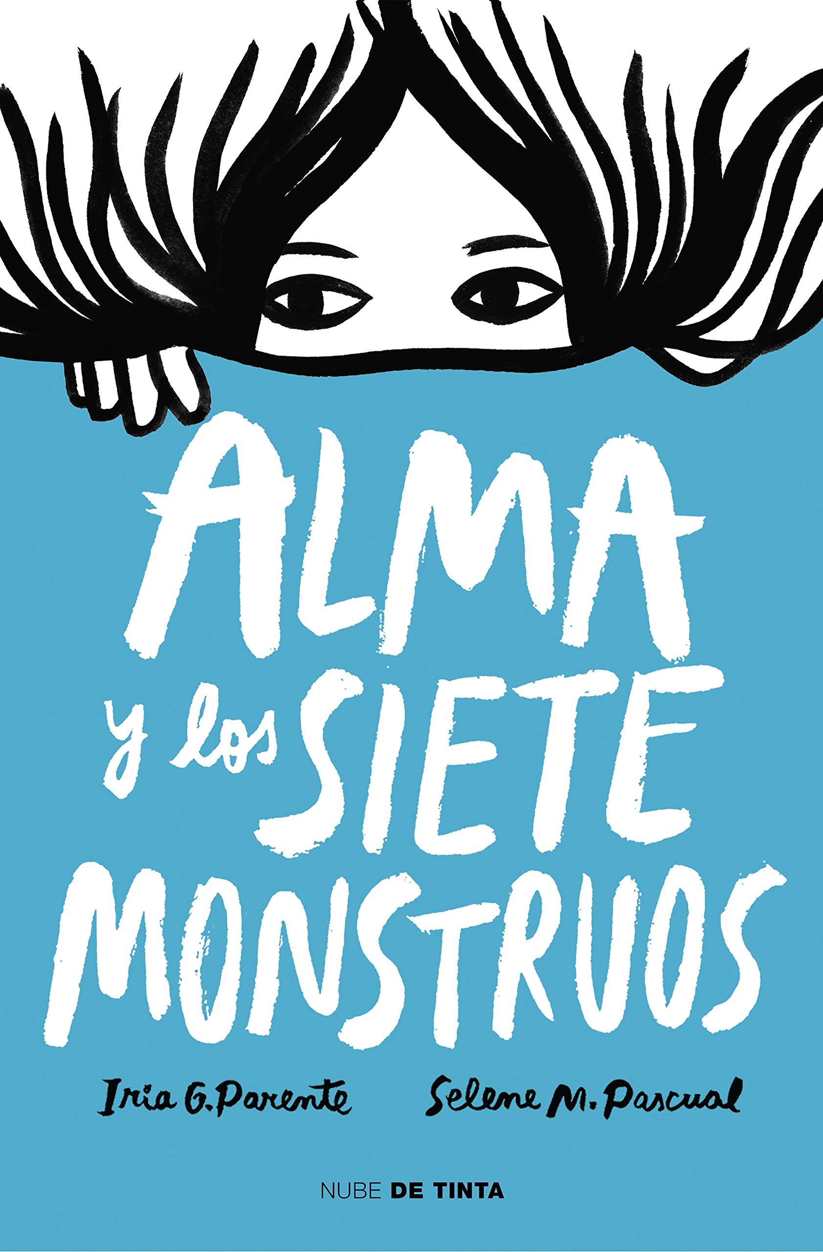 Alma y los siete monstruos (Nube de Tinta): Amazon.es: G. Parente ...