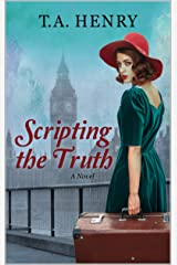 Scripting the Truth Kindle Edition