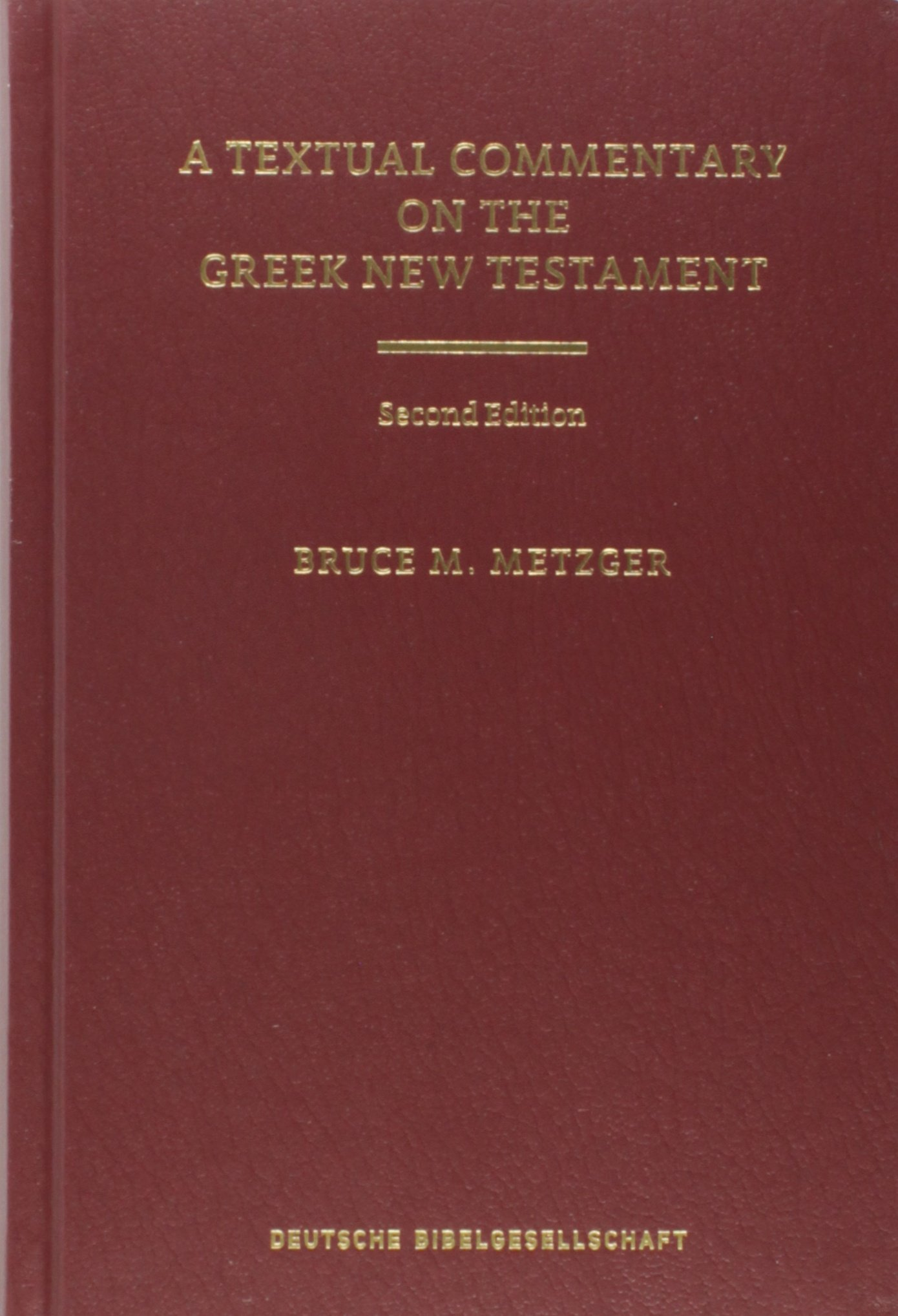 A Textual Commentary on the Greek New Testament (Ancient Greek Edition) by Hendrickson Publishers