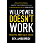 Willpower Doesn't Work: Discover the Hidden Keys to Success (English Edition)