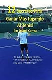 12 Secretos Para Ganar Más Jugando al Tenis!