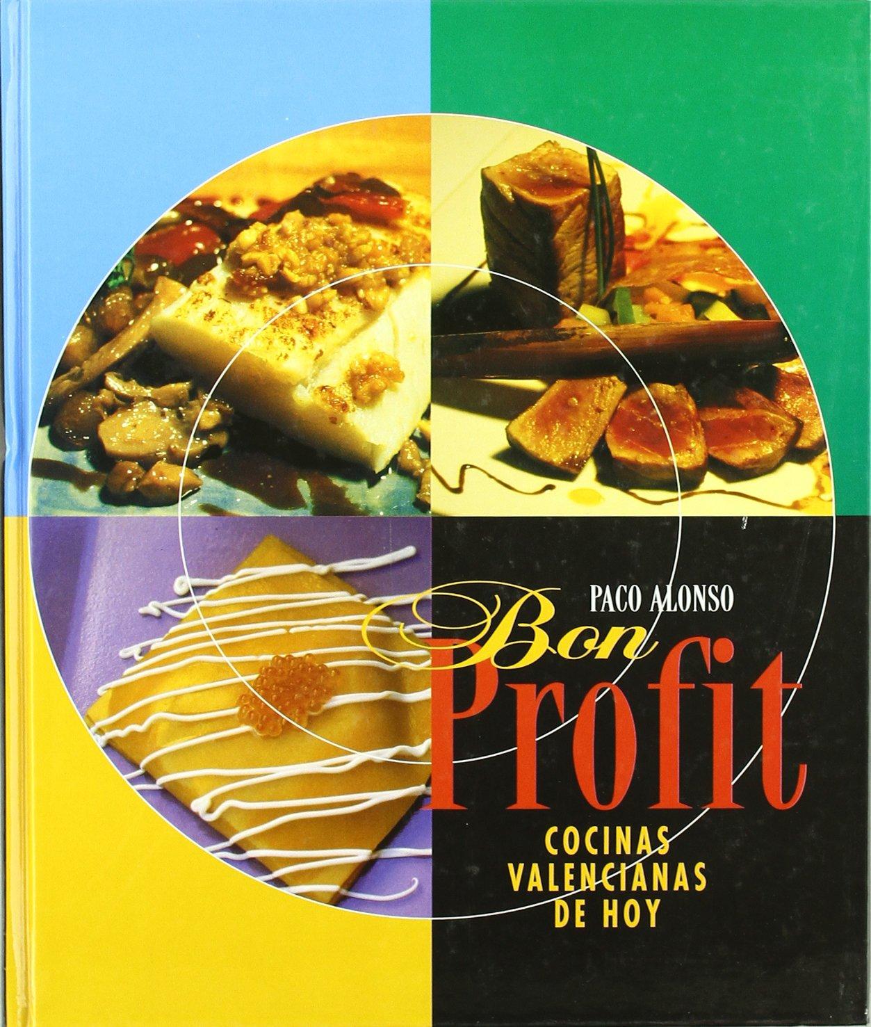 Bon Profit T/D. Cocinas Valencianas de Hoy: Amazon.es: Libros ...