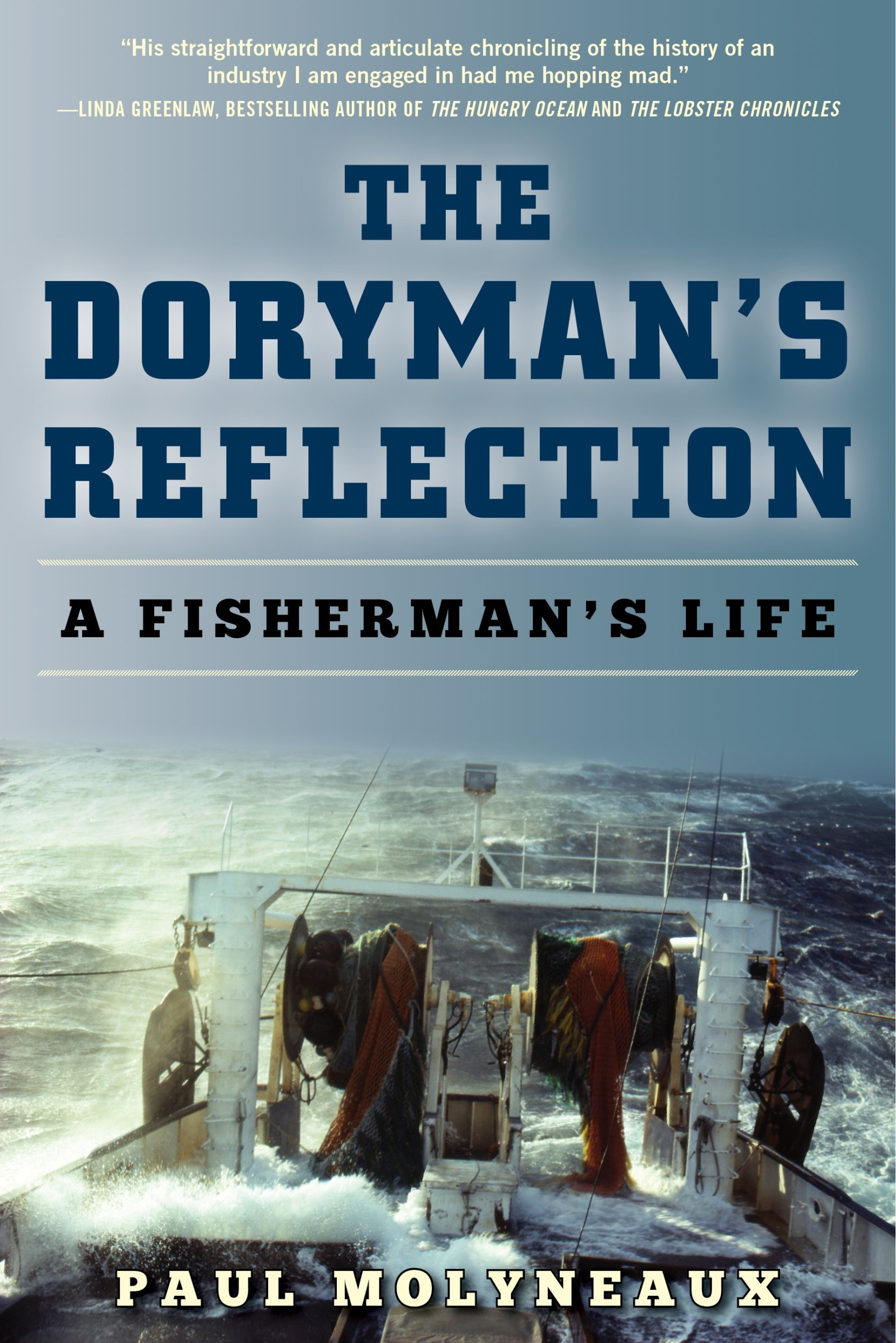 The Doryman's Reflection: A Fisherman's Life