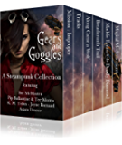Gears & Goggles: A Steampunk Collection