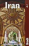 Iran, 4th (Bradt Travel Guide)