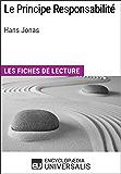 Le Principe Responsabilité d'Hans Jonas: Les Fiches de lecture d'Universalis