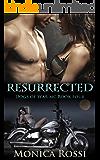 Resurrected (Dogs of War MC Book 4)