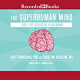 The Superhuman Mind: How to Unleash Your Inner
