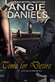 Time For Desire: New Adult Interracial Romance