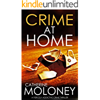 CRIME AT HOME a fiercely addictive crime thriller (Detective Markham Mystery Book 8)