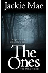 The Ones THE DARKEST SERIES Kindle Edition