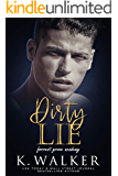 Dirty Lie: A High School Bully Romance (Forrest Grove Academy Book 1)
