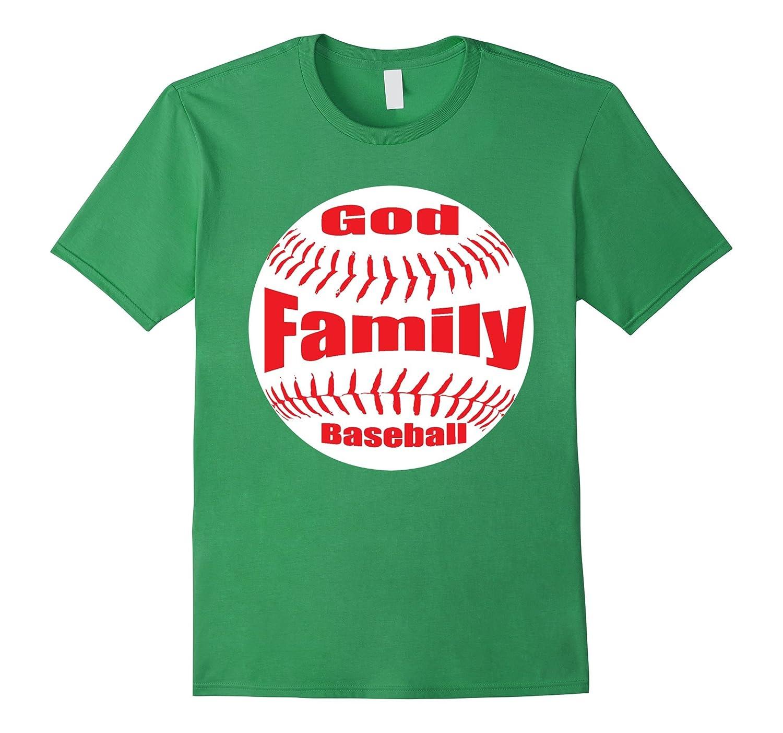 Christian Baseball TShirt (God, Family and Baseball)