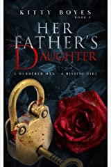 Her Father's Daughter: A Missing Girl - A Dead Man (Arina Perry Series Book 2) Kindle Edition
