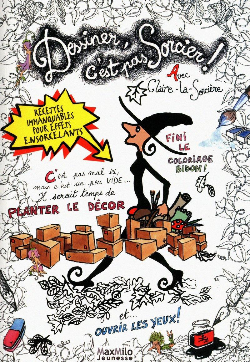 Dessiner Cest Pas Sorcier French Edition 9782354380298
