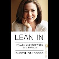 Lean In: Frauen und der Wille zum Erfolg