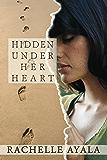 Hidden Under Her Heart (Chance for Love Book 2)