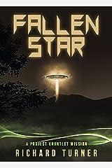 Fallen Star (Project Gauntlet Book 1)