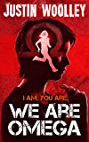 We Are Omega (The Omega Series Book 1)