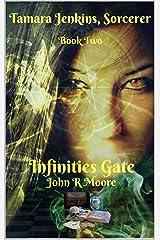 Infinities Gate: Tamara Jenkins, Sorcerer Book Two Kindle Edition
