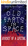 Old Farts in Space: Journey of a Lifetime