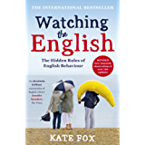 Watching the English: The International Bestseller Revised and Updated (English Edition)