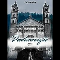 Penitenziagite - Genesi: La storia di fra Dolcino (Italian Edition)