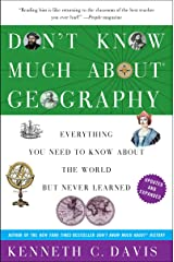 Don't Know Much About the Bible Geography: Everything You Need to Know About the World but Never Learned (Don't Know Much About Series) Kindle Edition