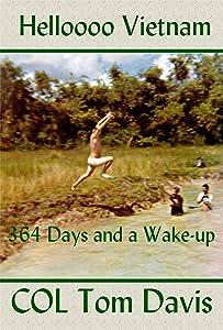 Helloooo Vietnam: 364 Days and a Wake-up
