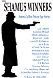 The Shamus Winners: America's Best Private Eye Stories: Volume II: 1996-2009