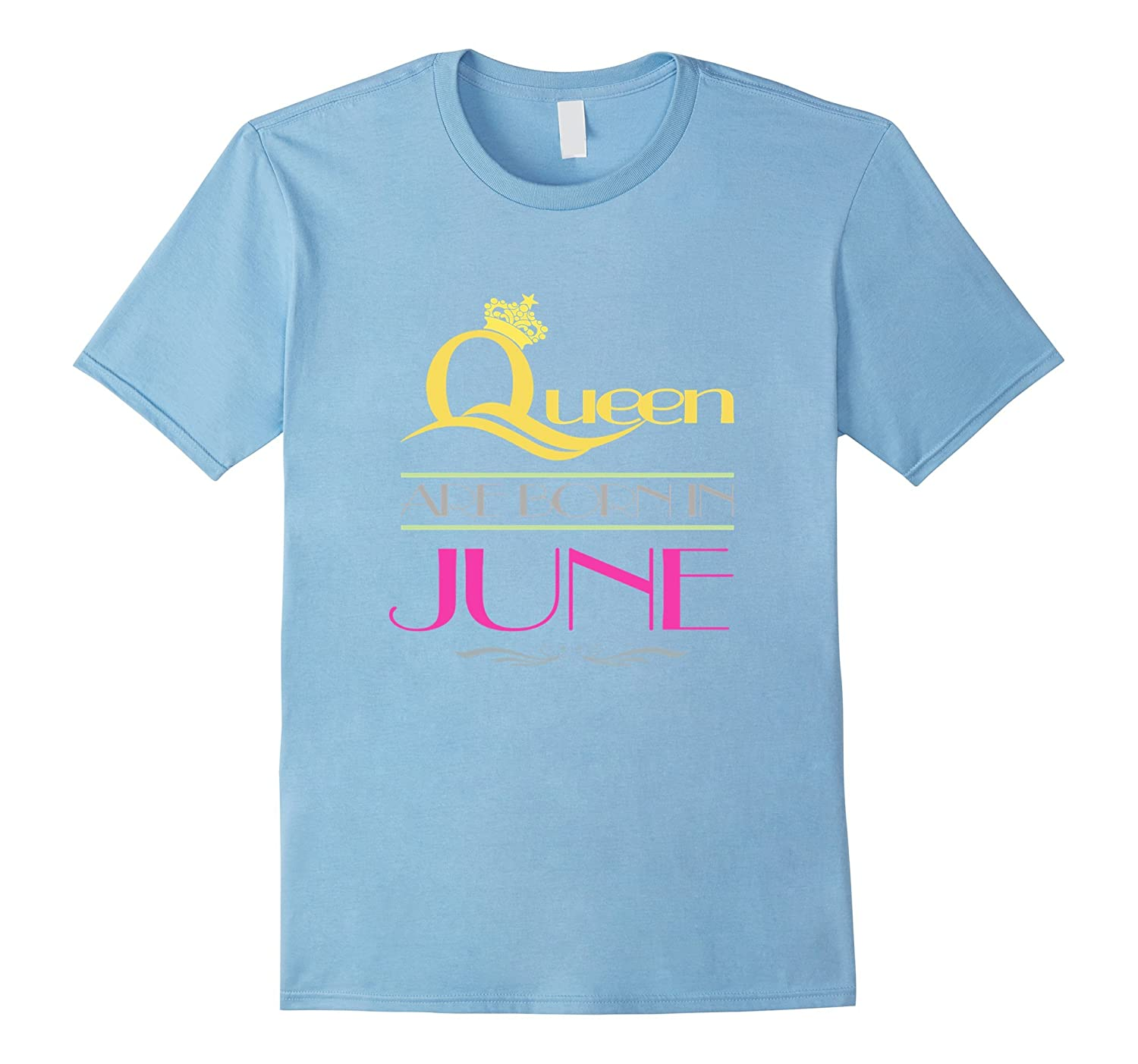 QUEENS ARE BORN IN JUNEBIRTHDAY GIFT P3 T-SHIRT-Vaci