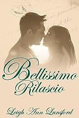 Bellissimo Rilascio (Beautiful Release) (The Family Trilogy Book 3) Kindle Edition