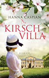Die Kirschvilla: Roman (German Edition)