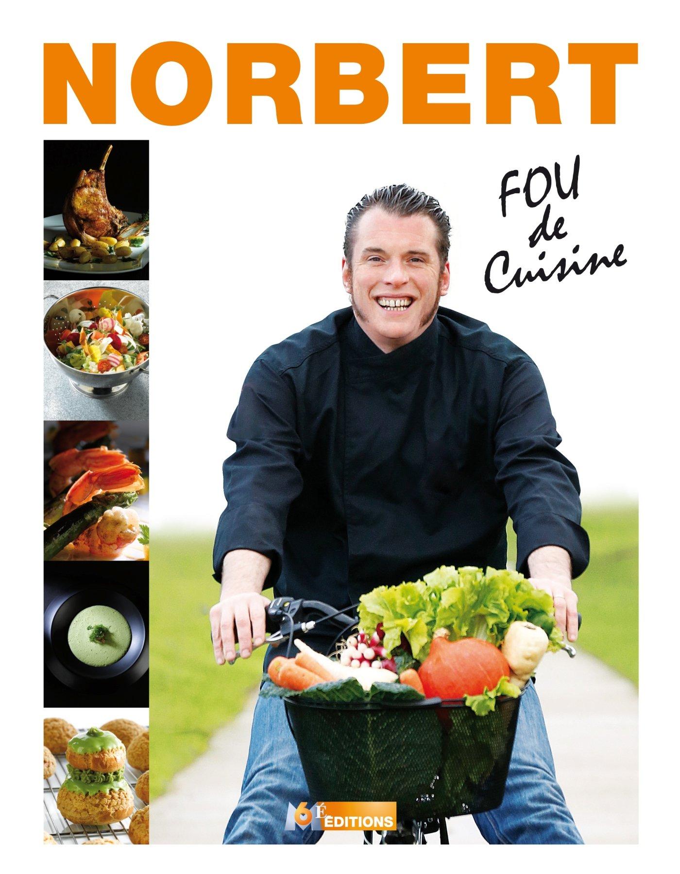 Amazon Fr Top Chef Norbert Tarayre Fou De Cuisine