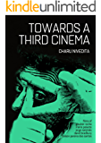 Towards A Third Cinema