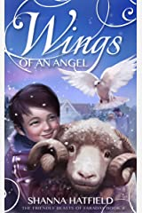 Wings of an Angel (The Friendly Beasts of Faraday Book 4) Kindle Edition