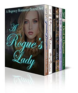 A Rogue's Lady: A Regency Romance Boxed Set
