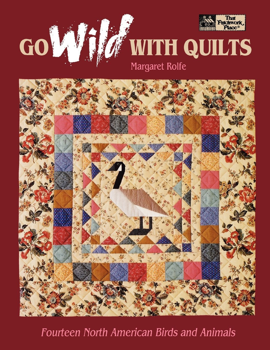 """Read Online Go Wild with Quilts: 14 North American Birds & Animals """"Print on Demand Edition"""" ebook"""
