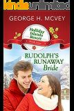 Rudolph's Runaway Bride (Holliday Islands Resort Book 9)
