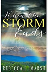 When the Storm Ends: A gripping psychological drama Kindle Edition