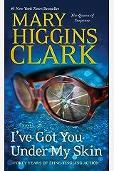 I've Got You Under My Skin: A Novel (Under Suspicion Book 1)