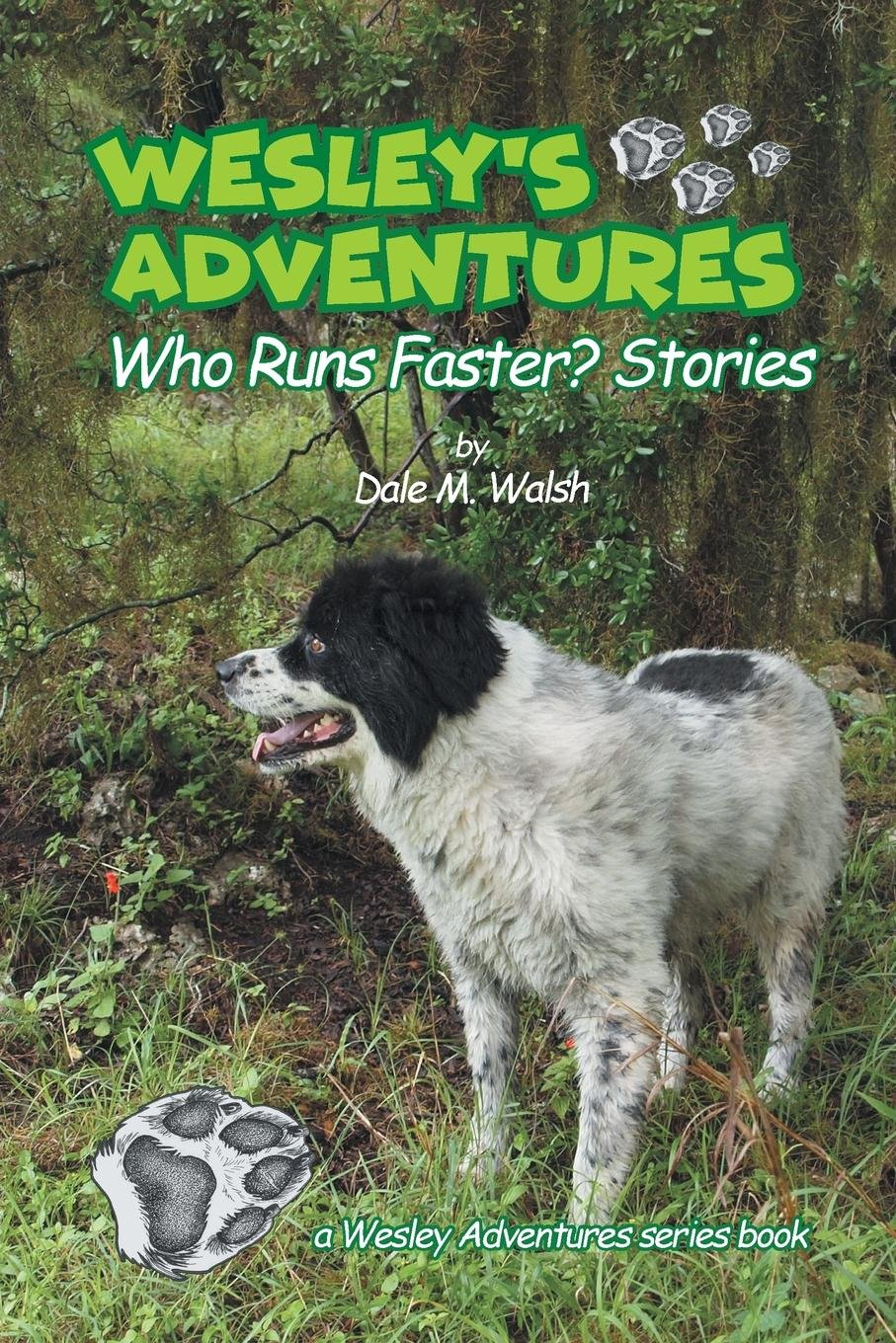 Wesley's Adventures: Who Runs Faster? Stories (Wesley's Adventure Stories) PDF Text fb2 ebook