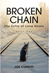 Broken Chain: The Echo of Lone Howls Kindle Edition